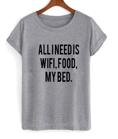 all i need is wifi tshirt