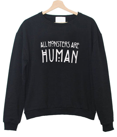 all monster are sweatshirt