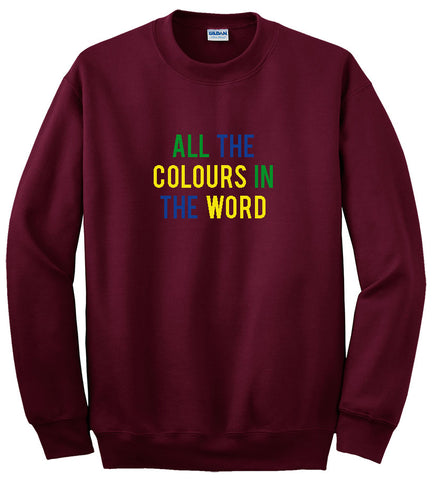 all the colours in the world red sweatshirt