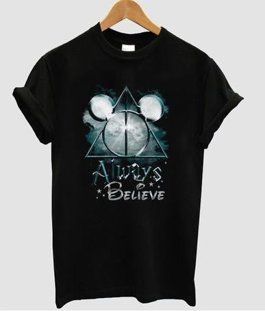 always believe tshirt