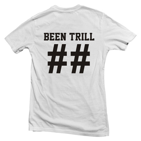 been trill back T shirt