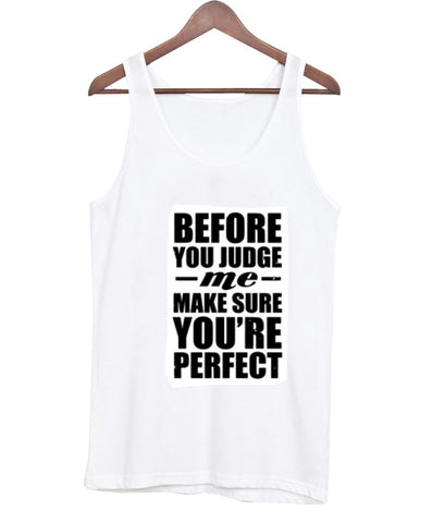 before you judge tanktop