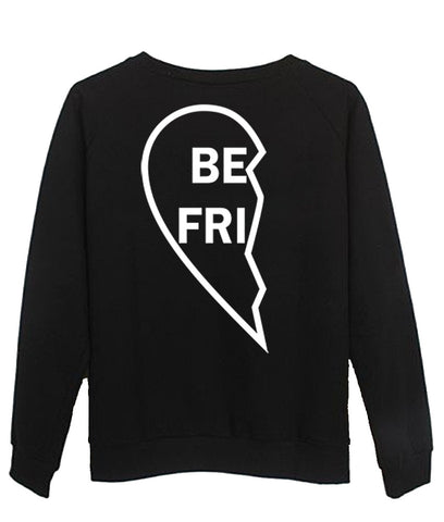 best friends sweatshirt BACK