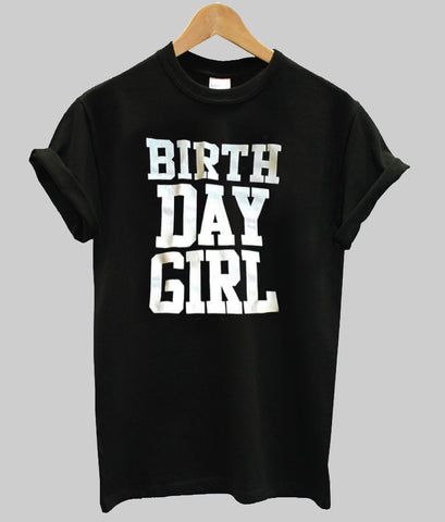 birth day girl T shirt