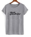black is beautiful T shirt