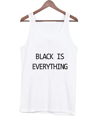 black is everything Tanktop