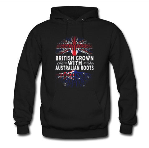 british grown with australian roots hoodie