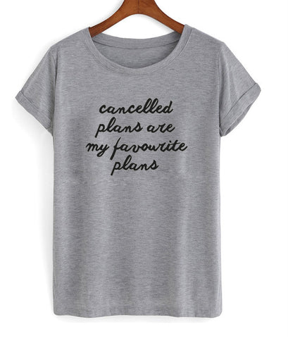 cancelled plans are tshirt