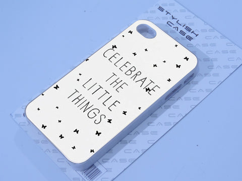 celebrate the little things Phone case iPhone case Samsung Galaxy Case