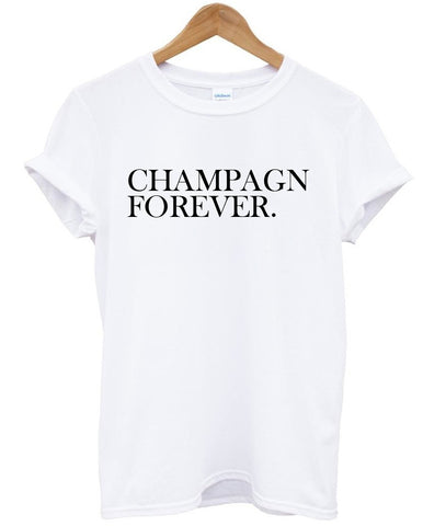champagn forever shirt