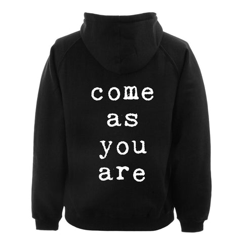 come as you are back Hoodie