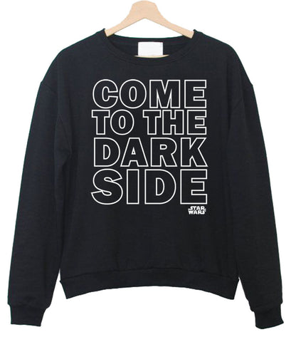 come to the dark side