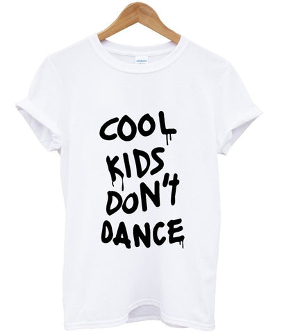 cool kids do not dance T shirt