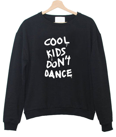 cool kids sweatshirt