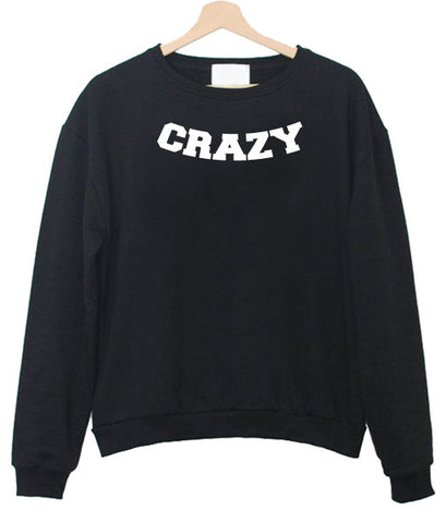 crazy sweatshirt