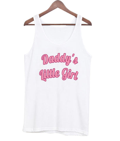 daddy's little girl tanktop