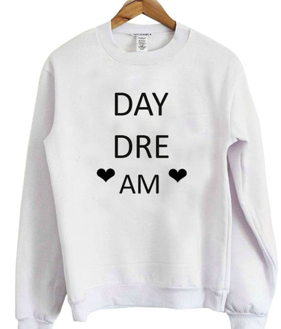 day dream sweatshirt