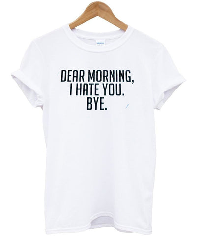 dear morning tshirt