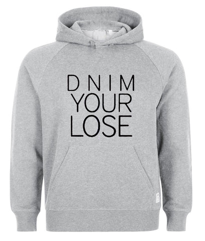 dnim your lose Hoodie