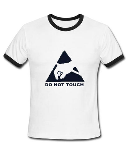 do not touch tshirt ring