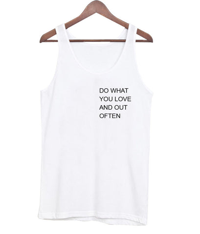 do what you love tanktop