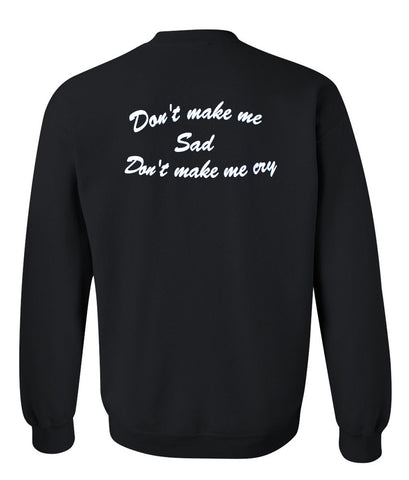 don't make me sweatshirt back