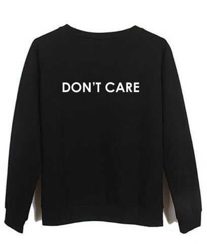 dont care sweatshirt