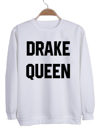 drake queen sweatshirt