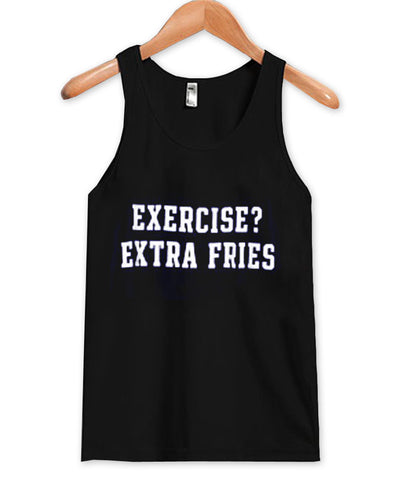 exercise extra fries tanktop