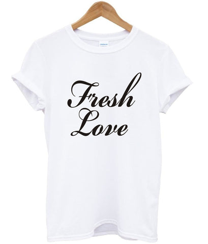 fresh love shirt