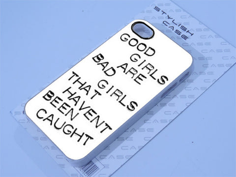 good girls are bad girls iphone case