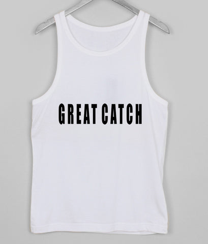 great catch tank