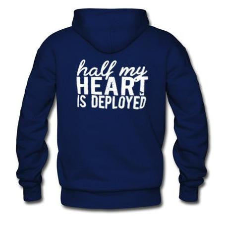 half my heart is deployed hoodie back