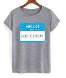 hello i'm a unicorn T shirt