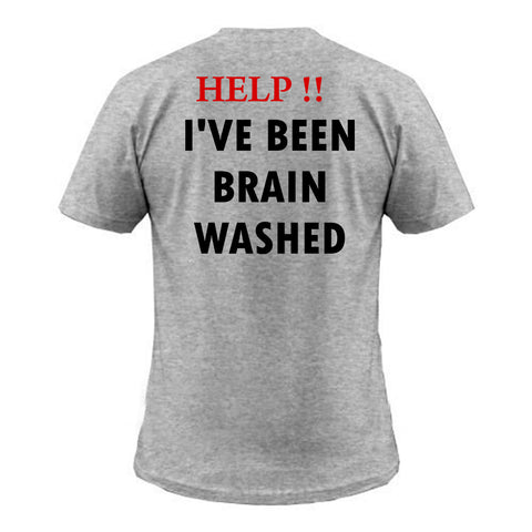 help!! i've been brain washed back T shirt