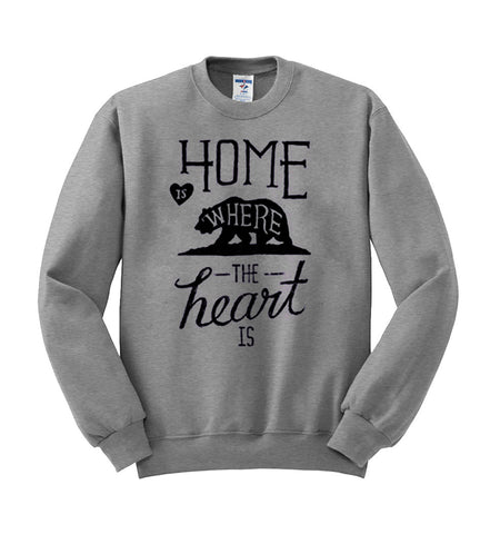 home is where the heart  sweatshirt