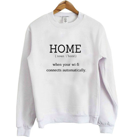 home when your wifi connect automatically sweatshirt