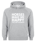 horses make me happy Hoodie