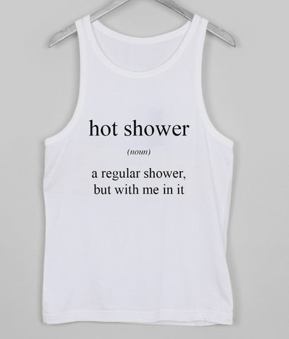 hot shower noun Tank top