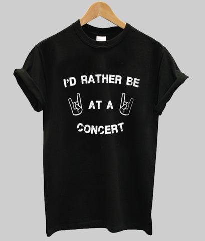 i'd rather be T shirt