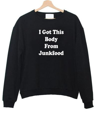 i got this body sweatshirt