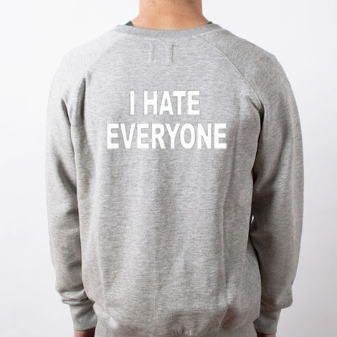i hate everyone back sweatshirt