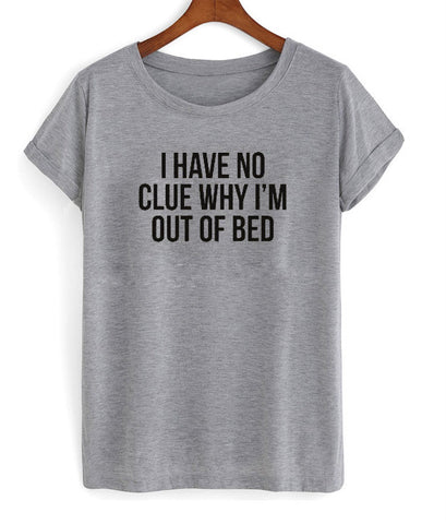 i have no clue tshirt
