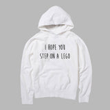 i hope you step on a lego HOODIE