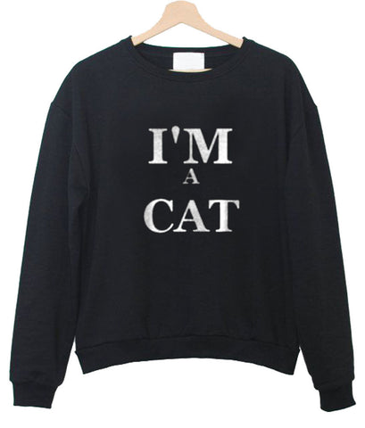 i'm a cat sweatshirt