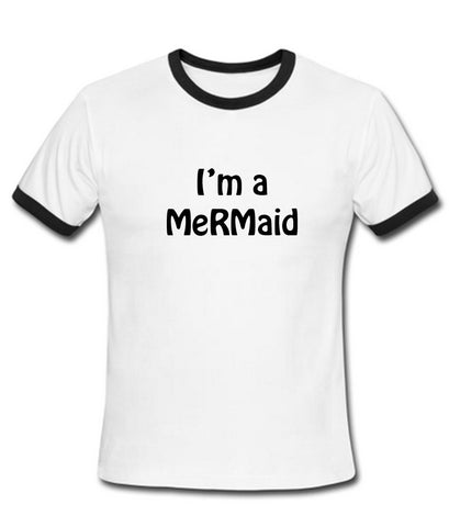 i'm a mermaid T shirt