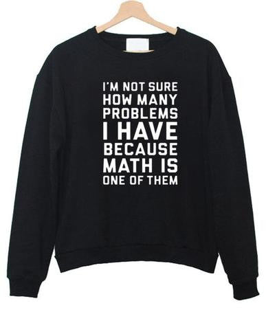 i'm not sure how sweatshirt