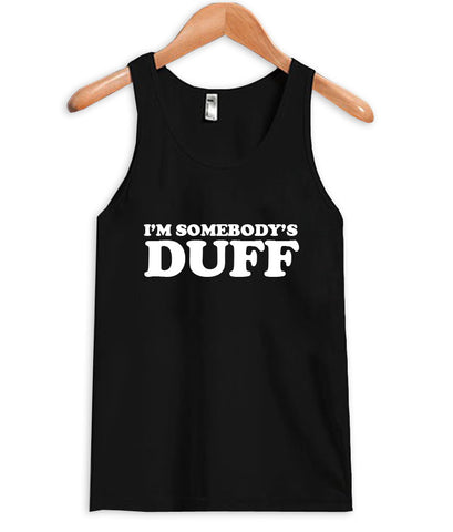 i'm somebody's duff Tank Top