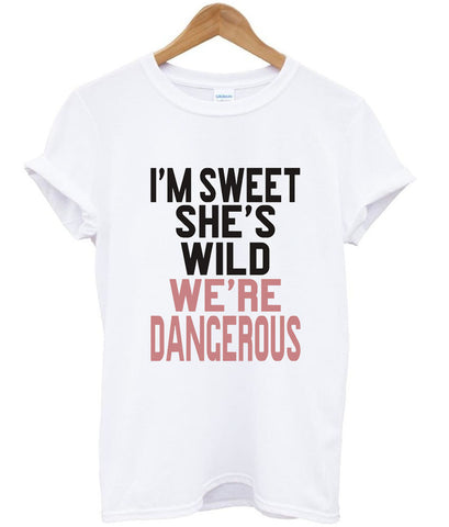 i'm sweet she's wild T shirt