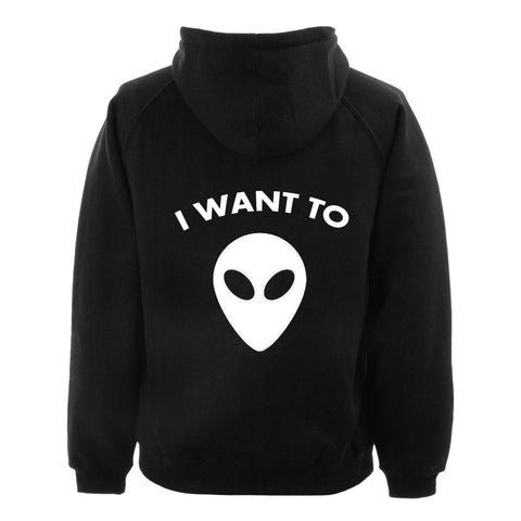 i want to alien hoodie BACK